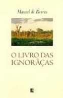Uma didática da invenção - O livro das ignorãças