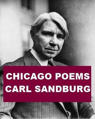 «79. CHOICES (Chicago Poems)» por Carl AugustSandburg