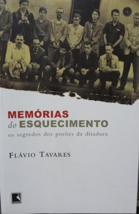 livro-memorias-do-esquecimento-flavio-tavares-D_NQ_NP_693132-MLB27480558776_062018-F